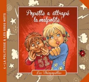 Titre du livre Popette a attrape la malpolite